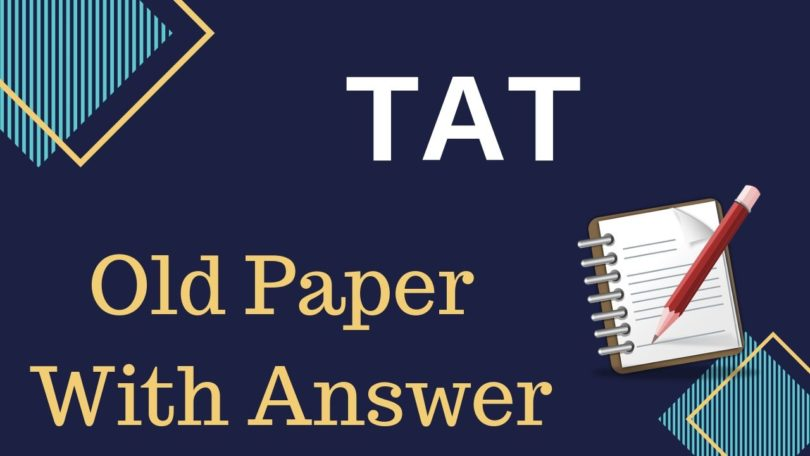 TAT Previous Year Old Question Paper With Answer Key