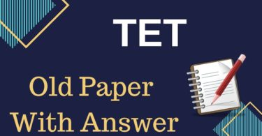 TET Previous Year Old Question Paper With Answer Key